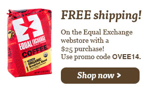 Free shipping on Equal Exchange webstore with a $25 purchase. Shop Now