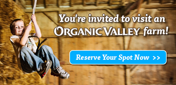 You're invited to visit an Organic Valley farm!