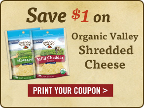 Organic Valley Shredded Cheese - Print Your Coupon